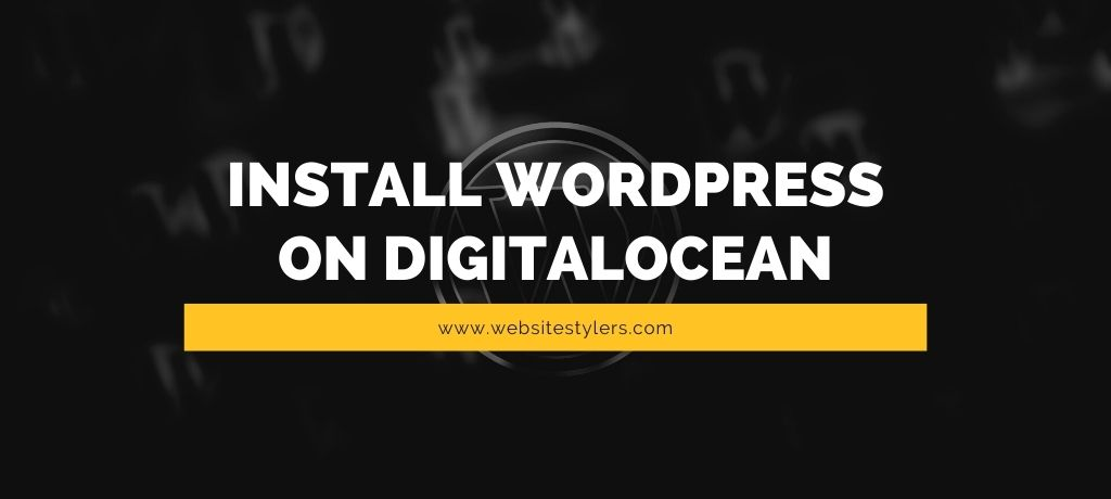 One-click install WordPress on DigitalOcean, Easy and Fastest Method